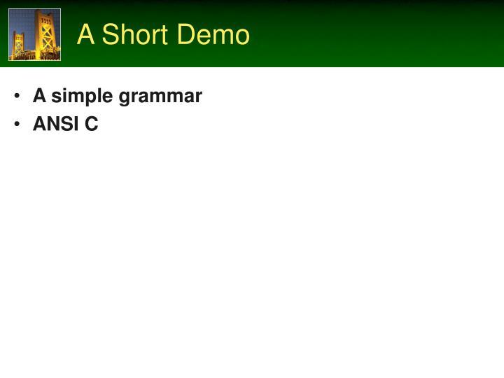 A Short Demo