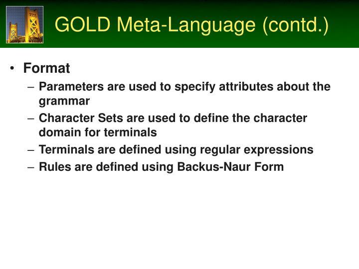 GOLD Meta-Language (contd.)