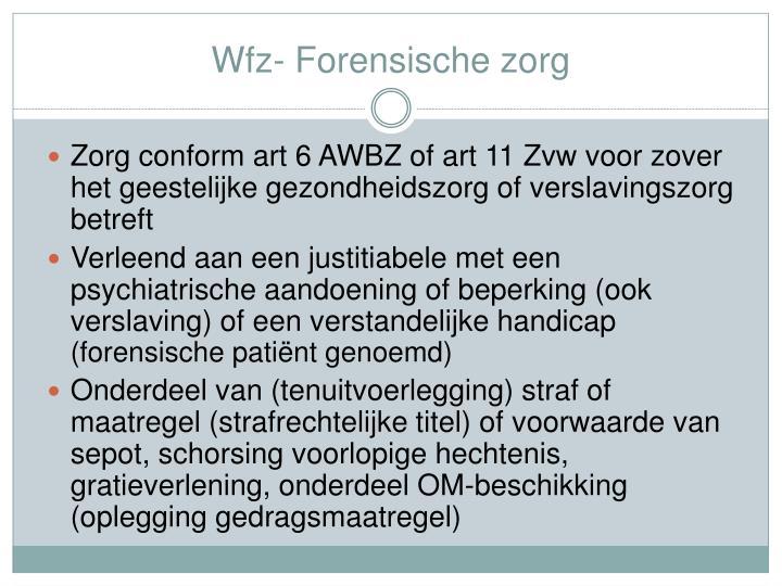 Wfz- Forensische zorg