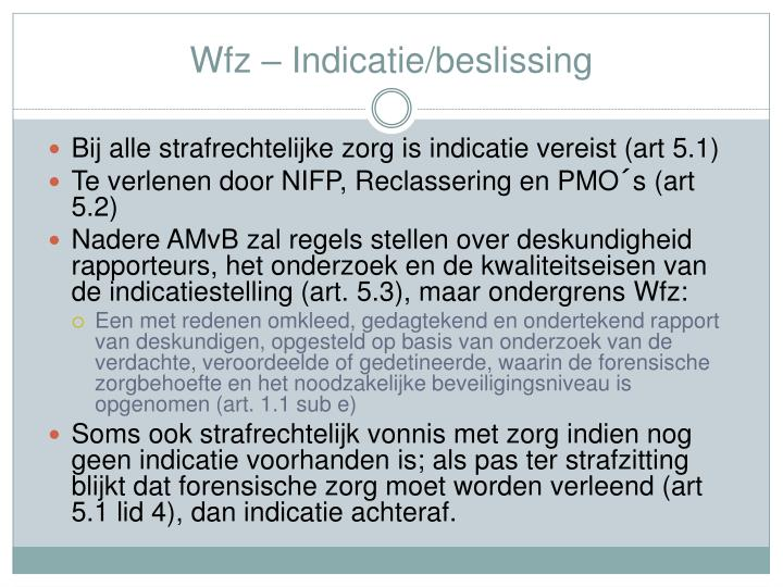 Wfz – Indicatie/beslissing