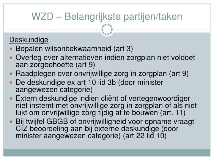 WZD – Belangrijkste partijen/taken