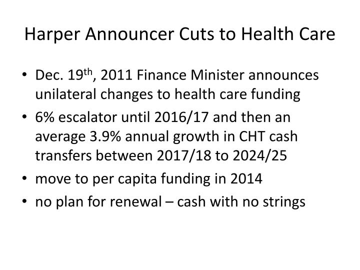 Harper Announcer Cuts to Health Care