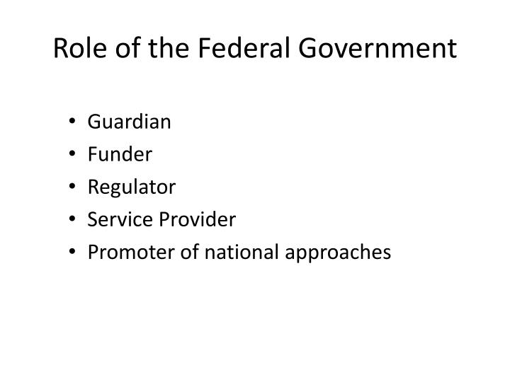 Role of the Federal Government