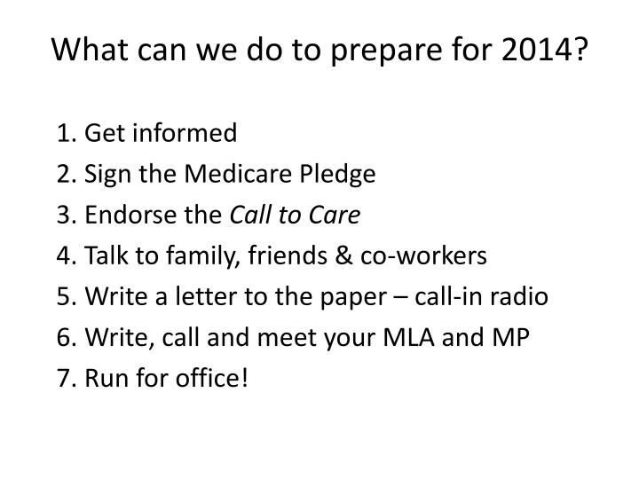 What can we do to prepare for 2014?