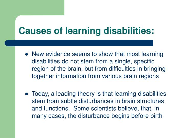 Causes of learning disabilities: