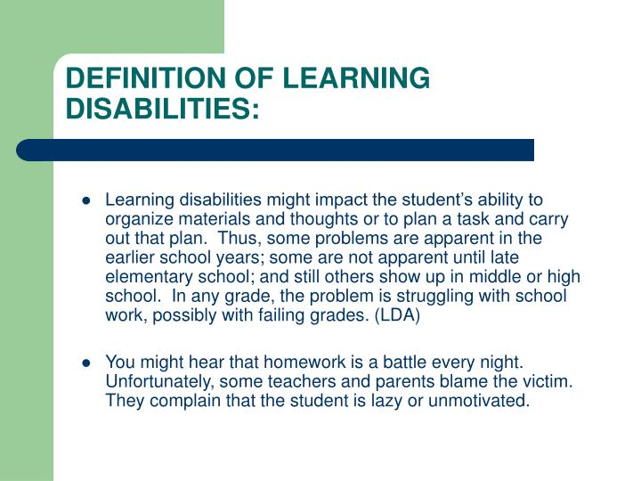 DEFINITION OF LEARNING DISABILITIES: