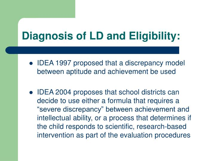 Diagnosis of LD and Eligibility: