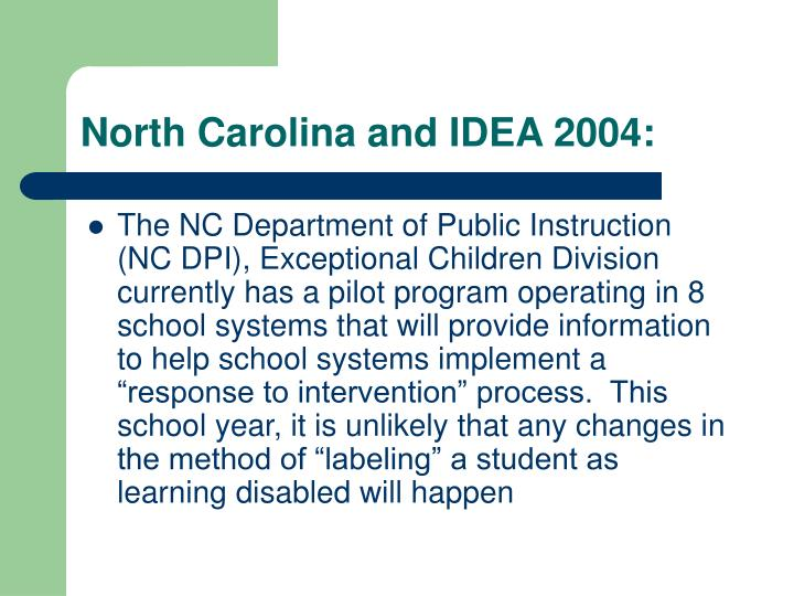 North Carolina and IDEA 2004: