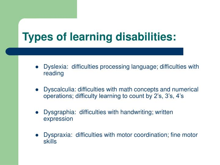 Types of learning disabilities: