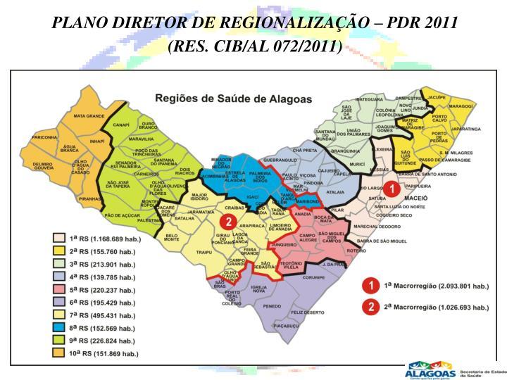 PLANO DIRETOR DE REGIONALIZAÇÃO – PDR 2011