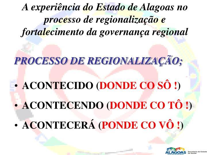 A experiência do Estado de Alagoas no processo de regionalização e fortalecimento da governança regional