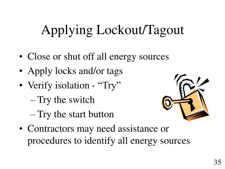 Applying Lockout/Tagout
