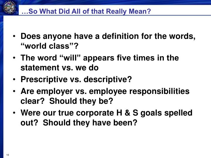 …So What Did All of that Really Mean?