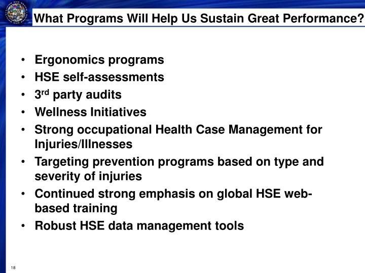 What Programs Will Help Us Sustain Great Performance?