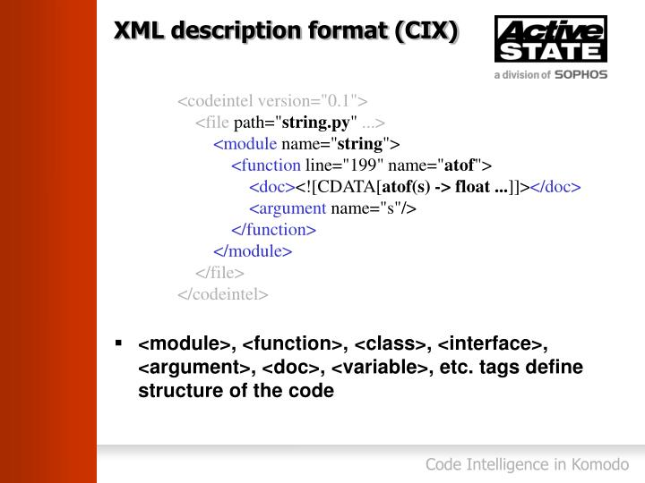 XML description format (CIX)