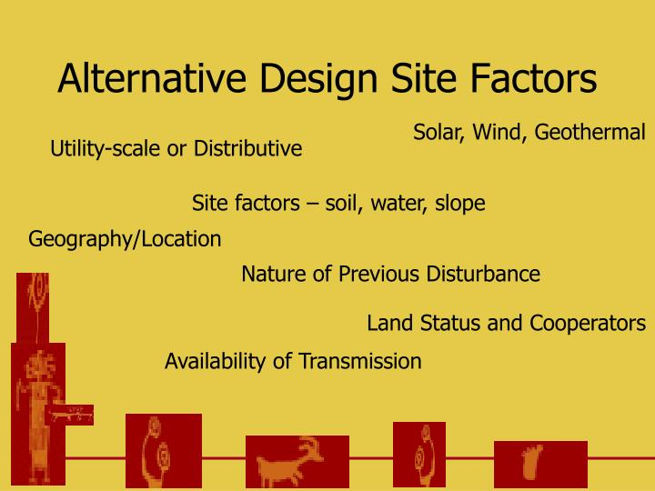 Alternative Design Site Factors