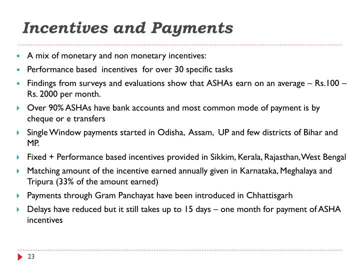 Incentives and Payments