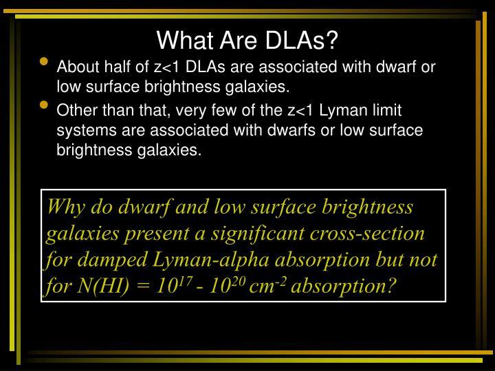 What Are DLAs?