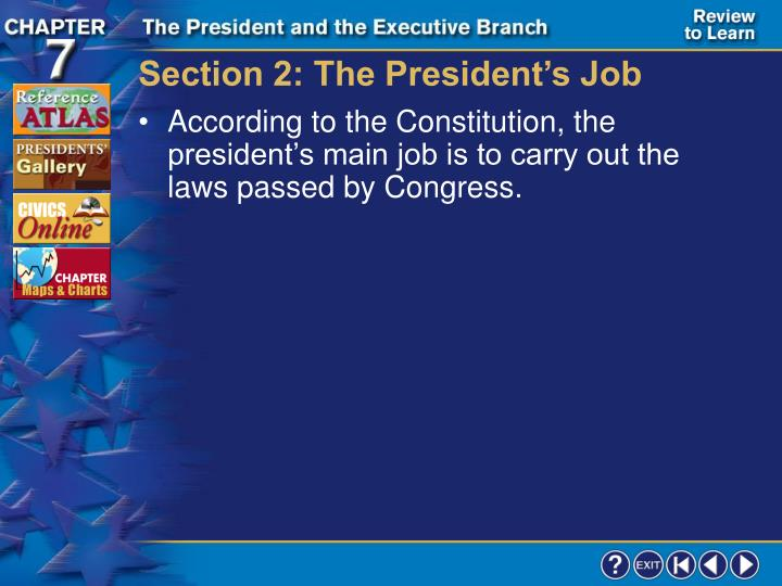 Section 2: The President's Job