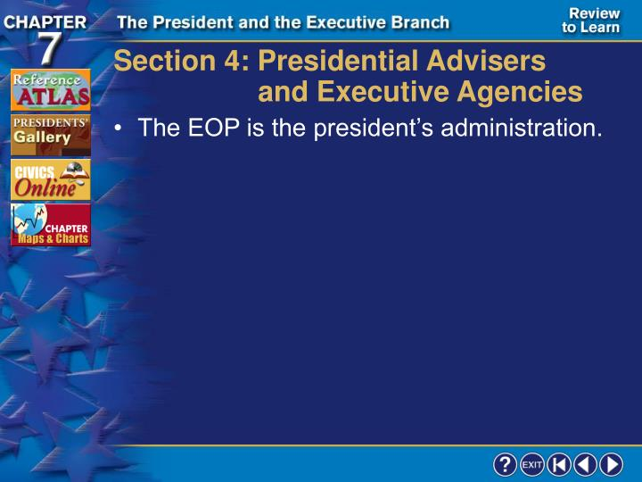 Section 4: Presidential Advisers