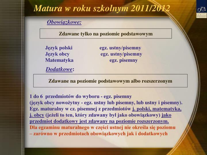 Matura w roku szkolnym 2011/2012