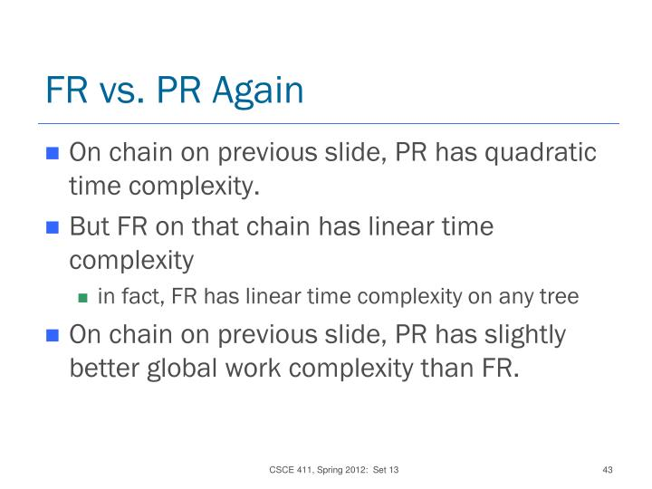 FR vs. PR Again