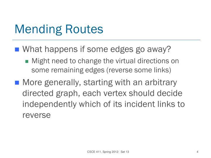 Mending Routes