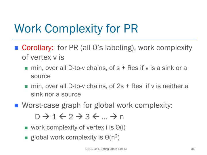 Work Complexity for PR