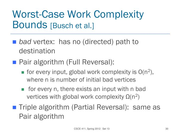 Worst-Case Work Complexity Bounds