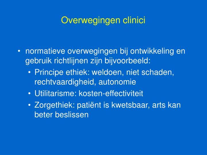 Overwegingen clinici