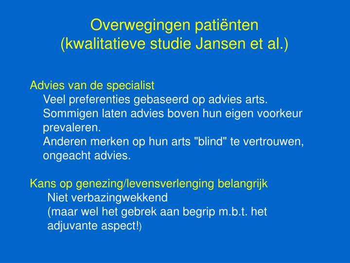 Overwegingen patiënten (kwalitatieve studie Jansen et al.)