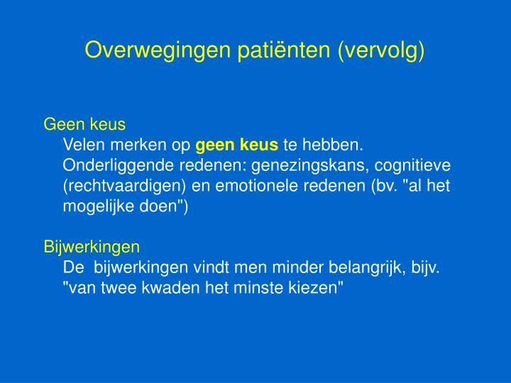 Overwegingen patiënten (vervolg)
