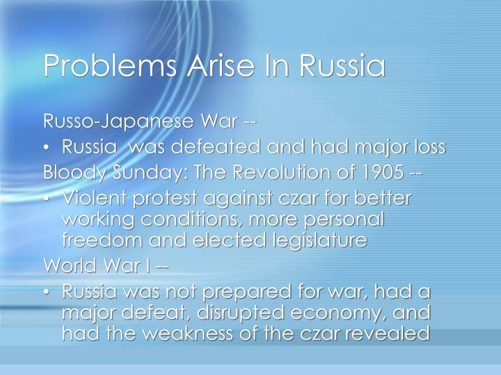Problems Arise In Russia