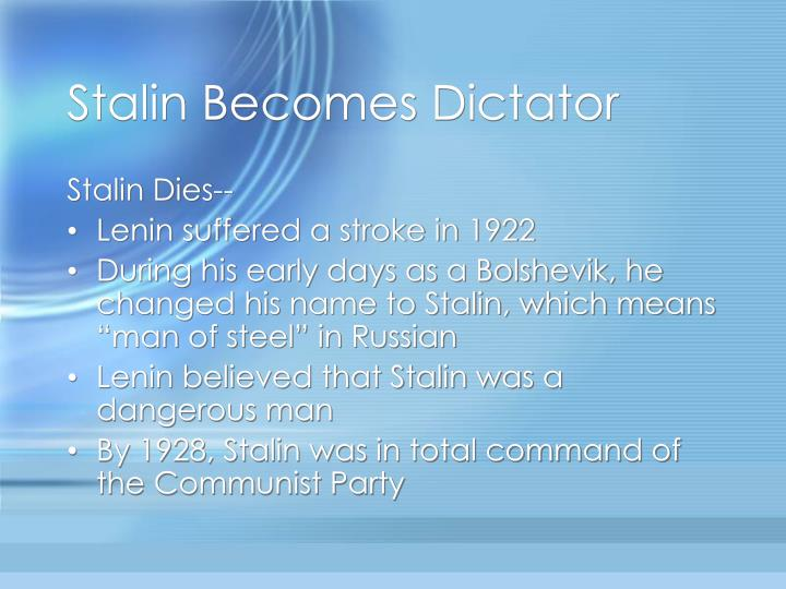 Stalin Becomes Dictator