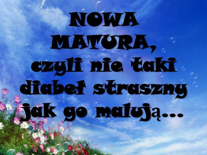 NOWA MATURA,