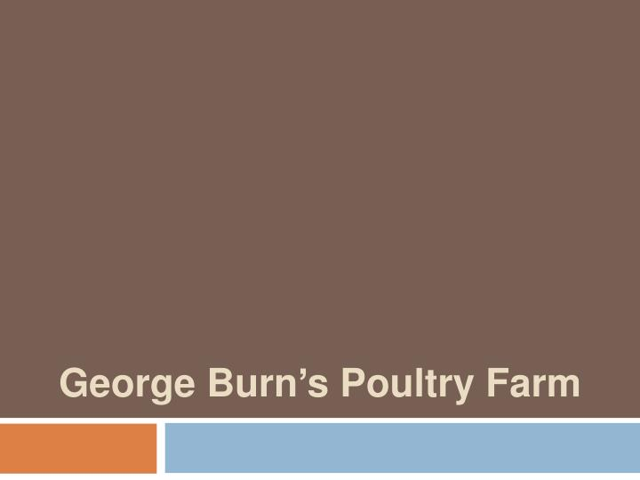 George Burn's Poultry Farm