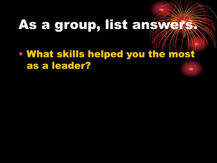 As a group, list answers.
