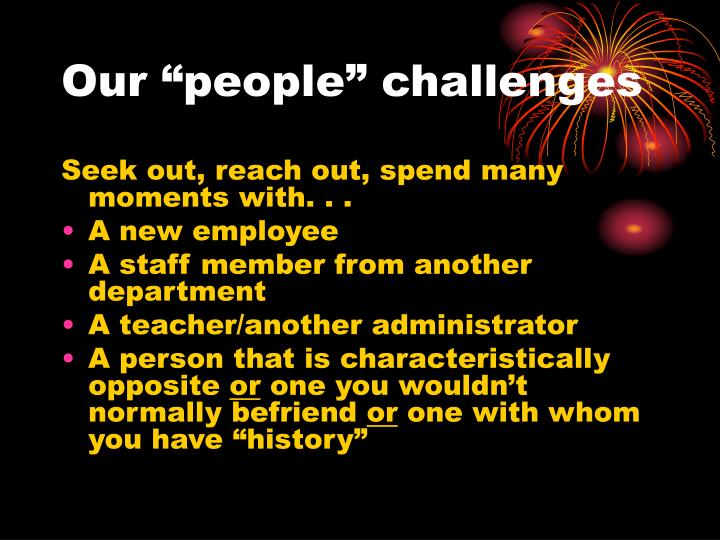 "Our ""people"" challenges"