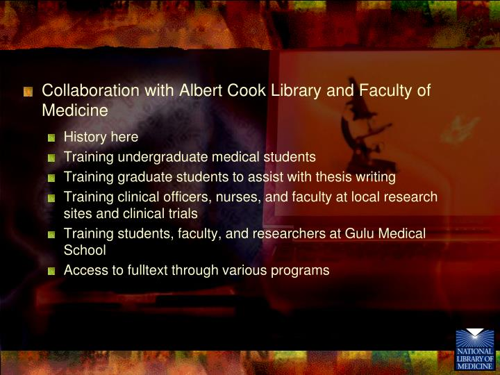 Collaboration with Albert Cook Library and Faculty of Medicine