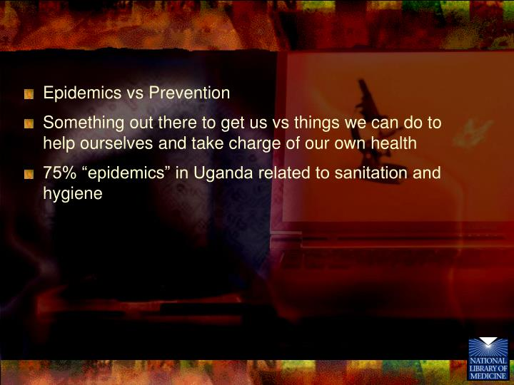 Epidemics vs Prevention