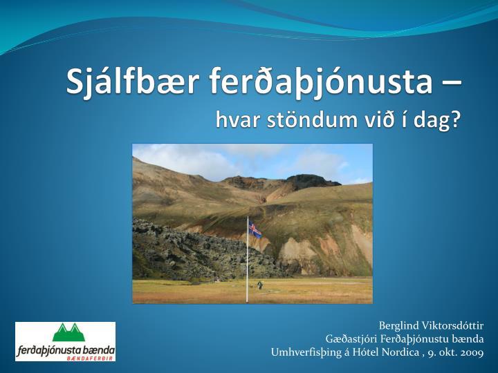 Sjálfbær ferðaþjónusta –