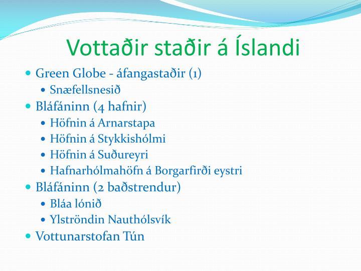 Vottaðir staðir á Íslandi