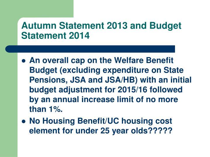 Autumn Statement 2013 and Budget Statement 2014
