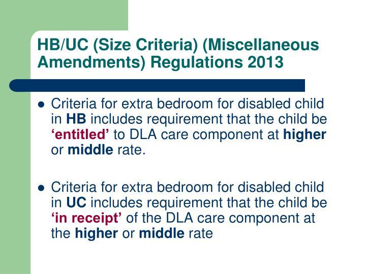 HB/UC (Size Criteria) (Miscellaneous Amendments) Regulations 2013