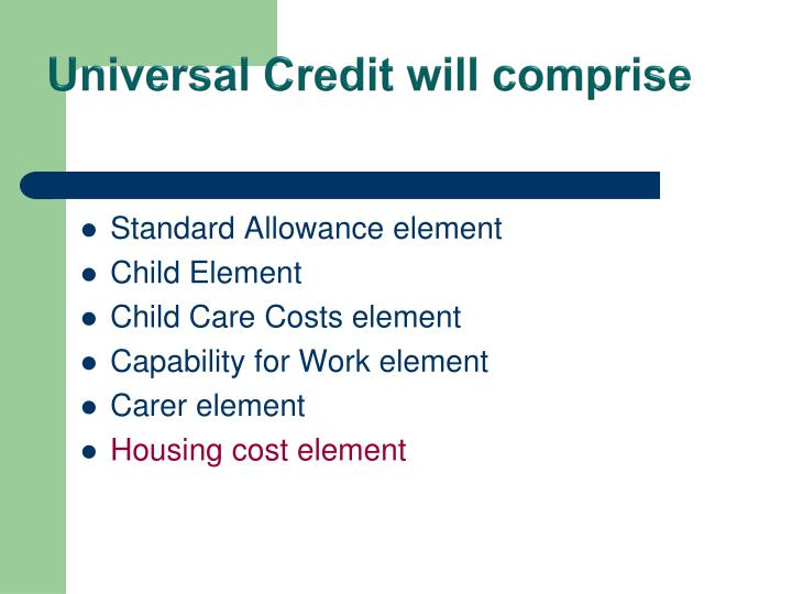 Universal Credit will comprise