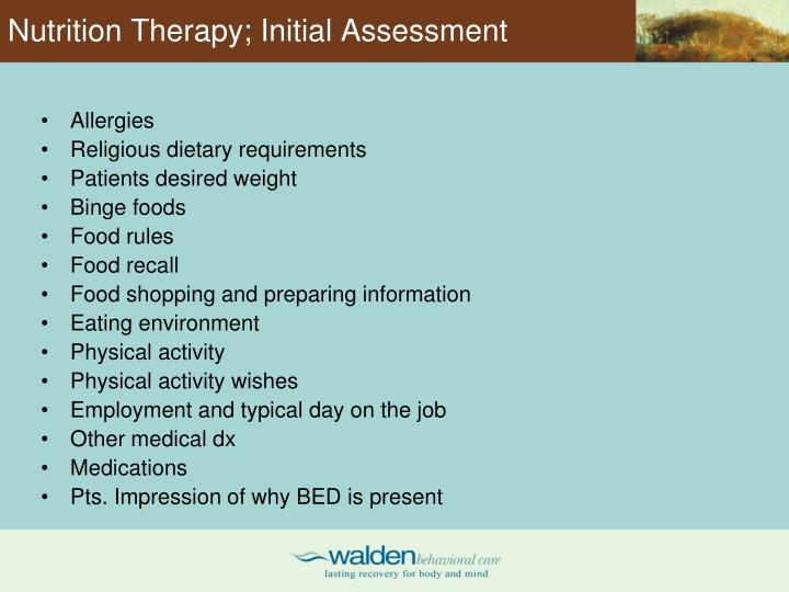 Nutrition Therapy; Initial Assessment