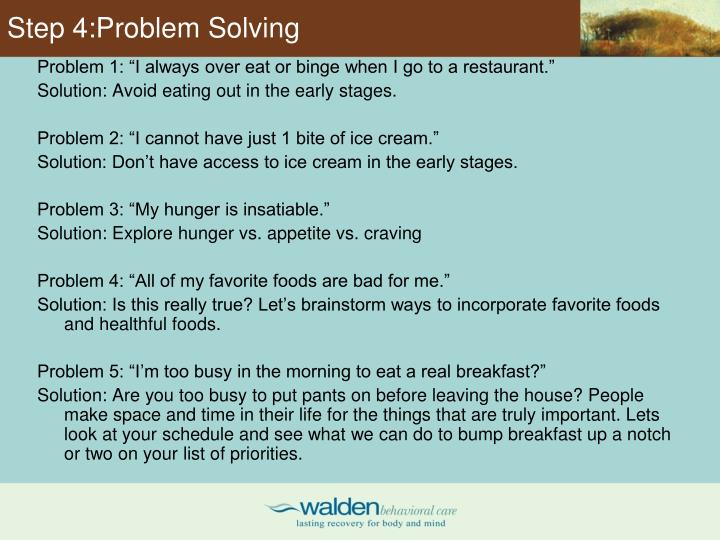 Step 4:Problem Solving