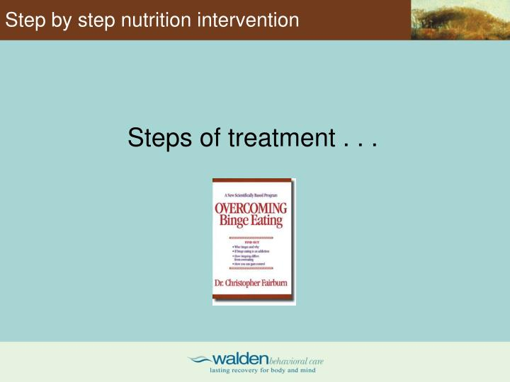 Step by step nutrition intervention