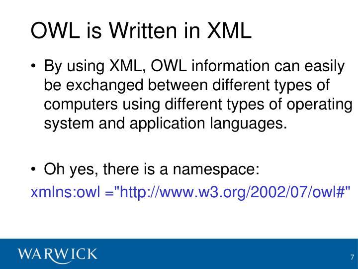 OWL is Written in XML