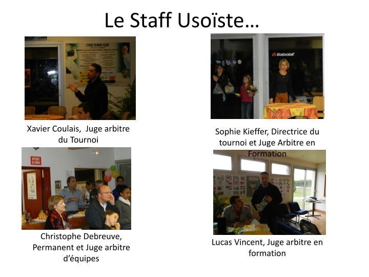 Le Staff Usoïste…